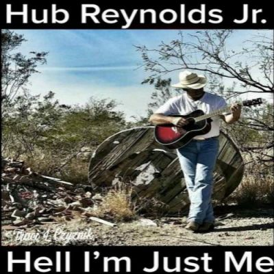 hub_reynolds_jr-hell_im_just_me_cover.jpg